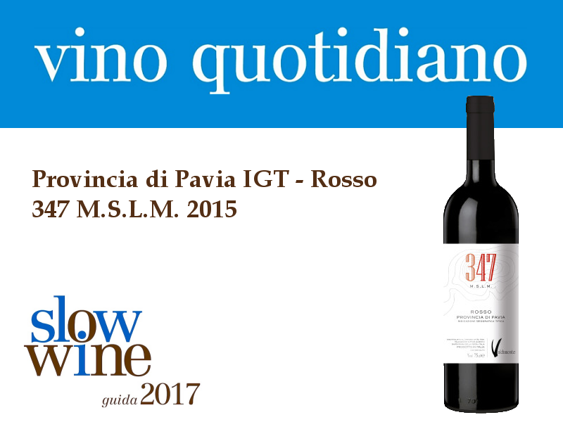 Slow Wine 2017 - Premio Vino Quotidiano - 347 m s.l.m. 2015
