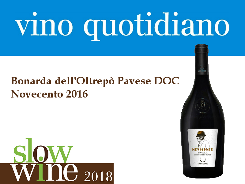 Slow Wine 2018 - Premio Vino Quotidiano - Bonarda Novecento 2016